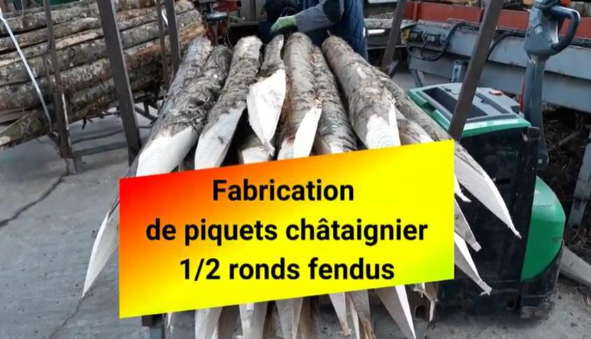 Vidéo fabrication piquets châtaignier fendus